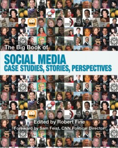 The Big Book of Social Media Case Studies