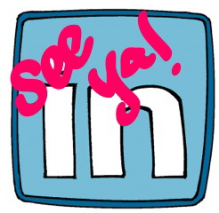 """Saying """"goodbye"""" to LinkedIn Contacts"""