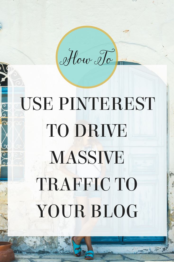 How to Use Pinterest to Drive Massive Traffic to Your Blog