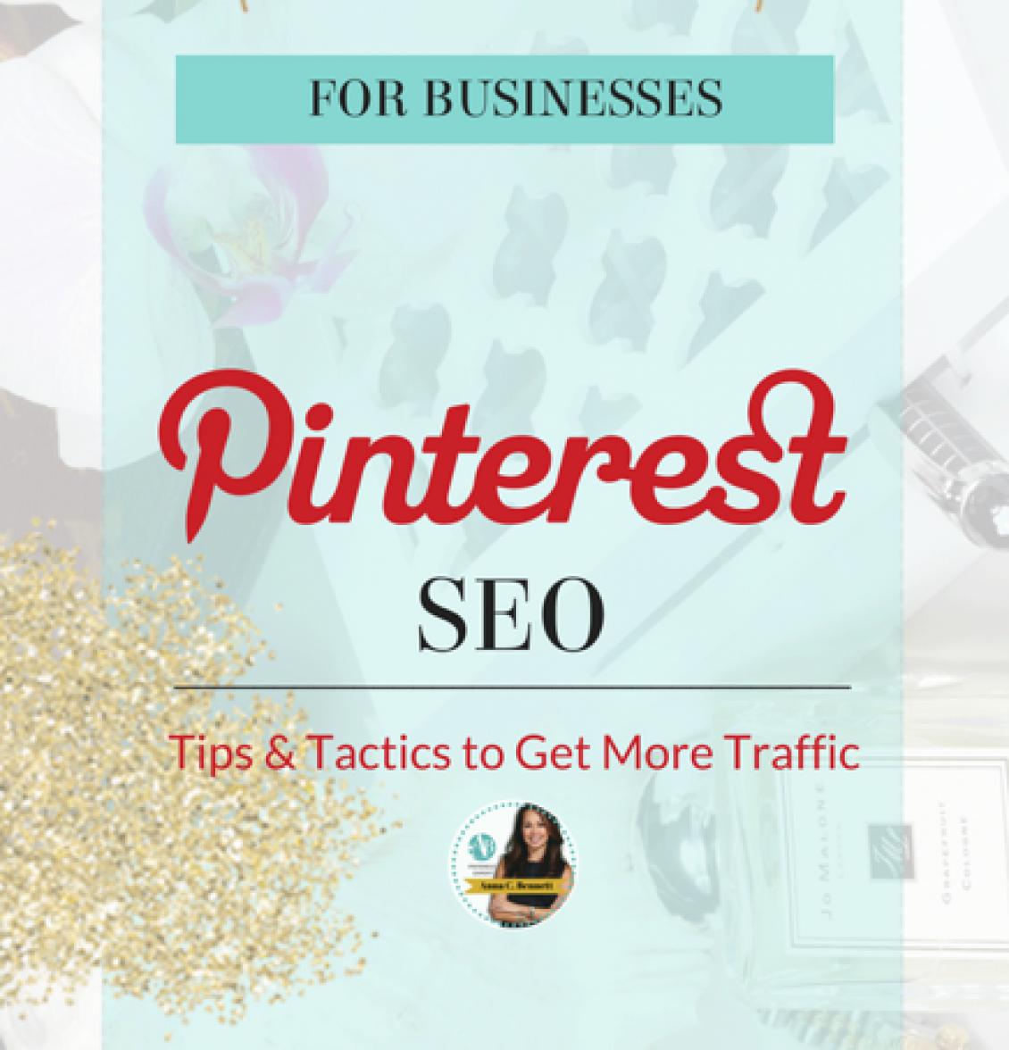 Pinterest SEO Tips & Tactics to Get More Traffic